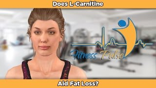 Does L-Carnitine Aid Fat Loss?