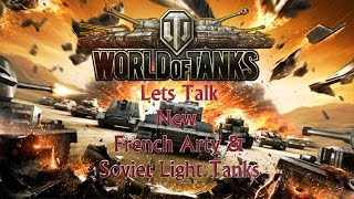 World of Tanks New French Arty and Soviet Light Tanks