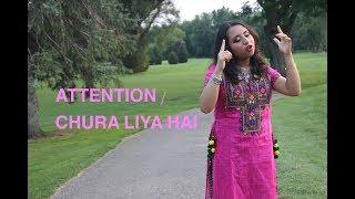 Attention / Chura Liya Hai - Charlie Puth (cover) - Disha Aroha