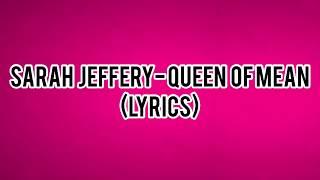 Queen Of Mean - Sarah Jeffrey (Lyrics) [From Disney's