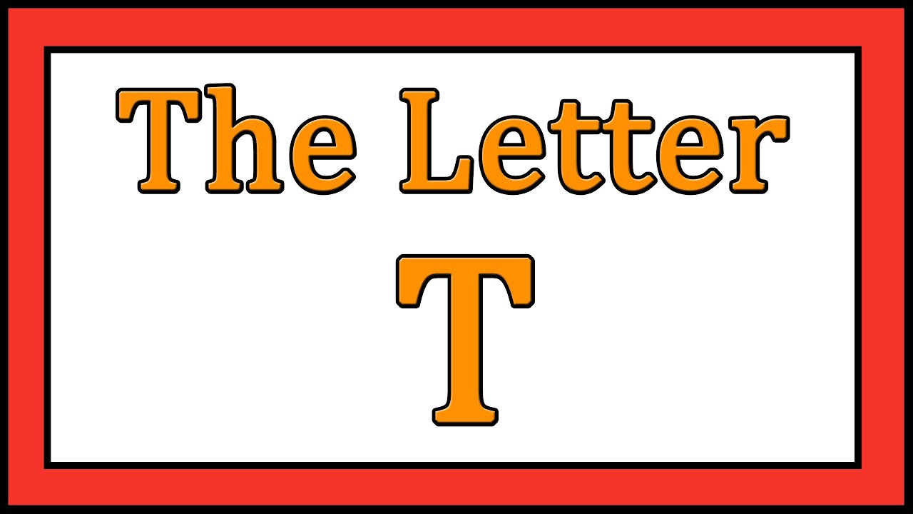 The Letter T Songs - Abc Songs
