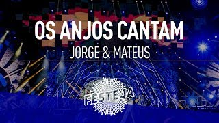 Baixar Jorge & Mateus - Os Anjos Cantam (Álbum