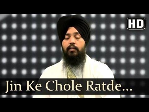 Jin Ke Chole Ratde Pyare Full Shabad - Bhai Mehtab Singh Jal Wale