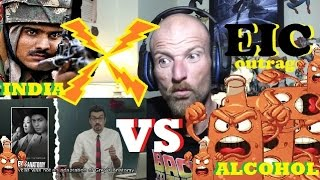 EIC OUTRAGE: India Vs Alcohol Reaction