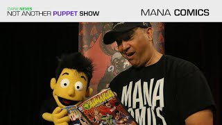 """Mana Comics"" ft. Chris Caravalho"