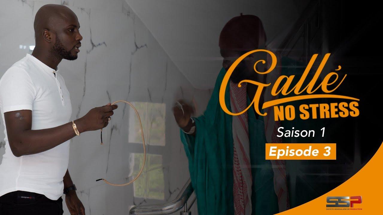 GALLÉ NO STRESS - Saison 01 - Episode 03 - 09 Juillet 2020