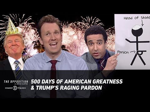500 Days of American Greatness & Trump's Raging Pardon - The Opposition w/ Jordan Klepper