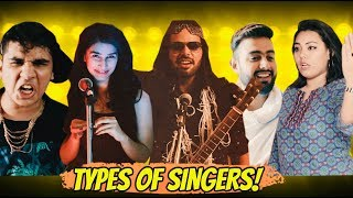 TYPES OF INDIAN SINGERS !