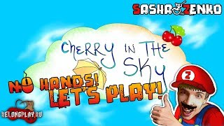 Cherry in the Sky Gameplay (Chin & Mouse Only)