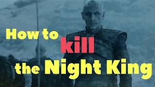 The Night King's death - season 8 predictions