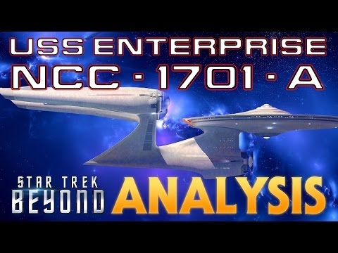 USS Enterprise A Star Trek Beyond Analysis
