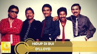 D'lloyd - Hidup Di Bui (Official Music Audio)
