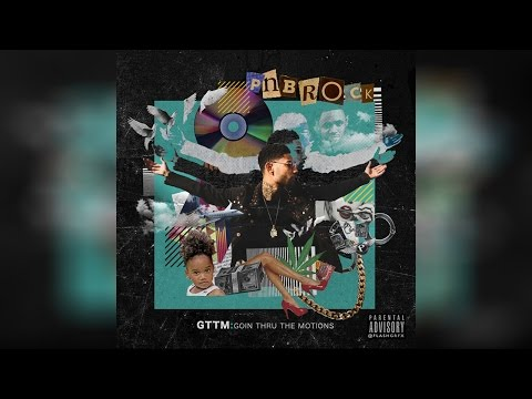 PnB Rock - Misunderstood (GTTM: Goin Thru The Motions)