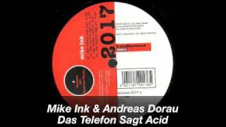 Mike Ink & Andreas Dorau / Das Telefon Sagt Acid