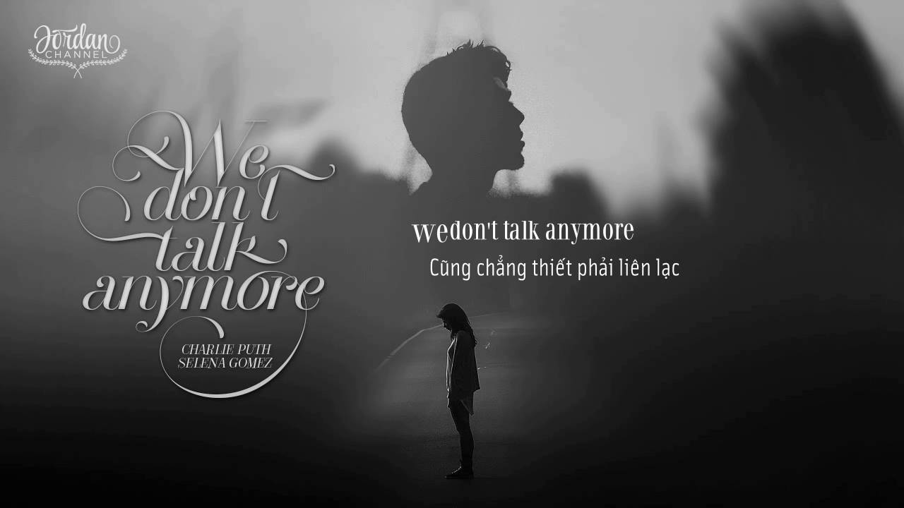 Charlie Puth - We Don t Talk Anymore | Текст и перевод песни