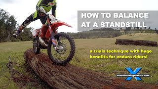 HOW TO BALANCE DIRT BIKES AT A STAND STILL: Cross Training Enduro Skills