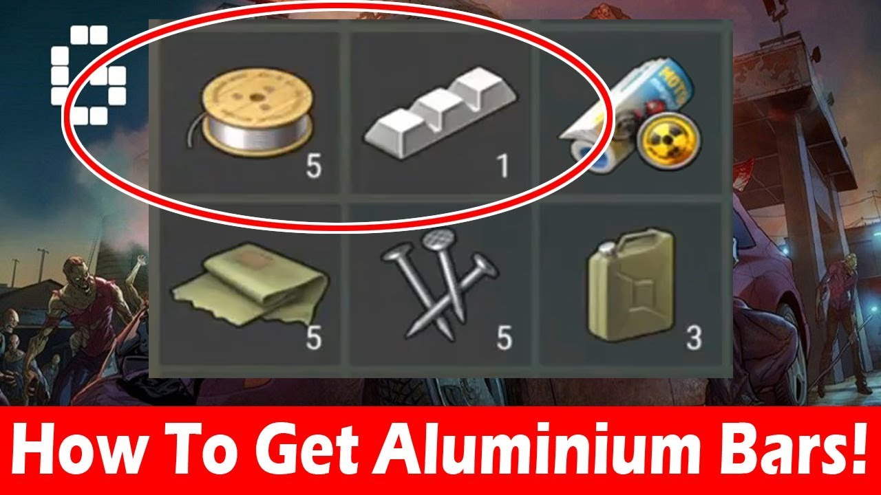How To Get Aluminium Bars & Aluminium Wires In Last Day On Earth ...
