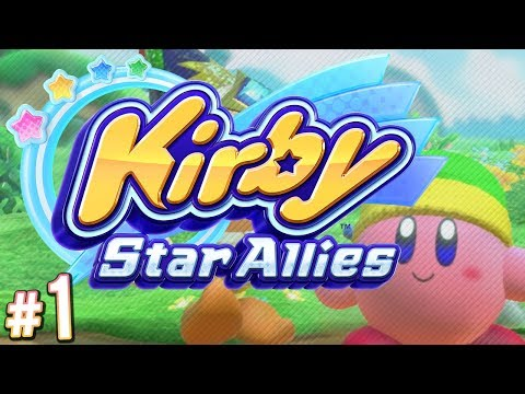 Kirby Star Allies - Finally, Kirby in HIGH DEFINITION! | PART 1