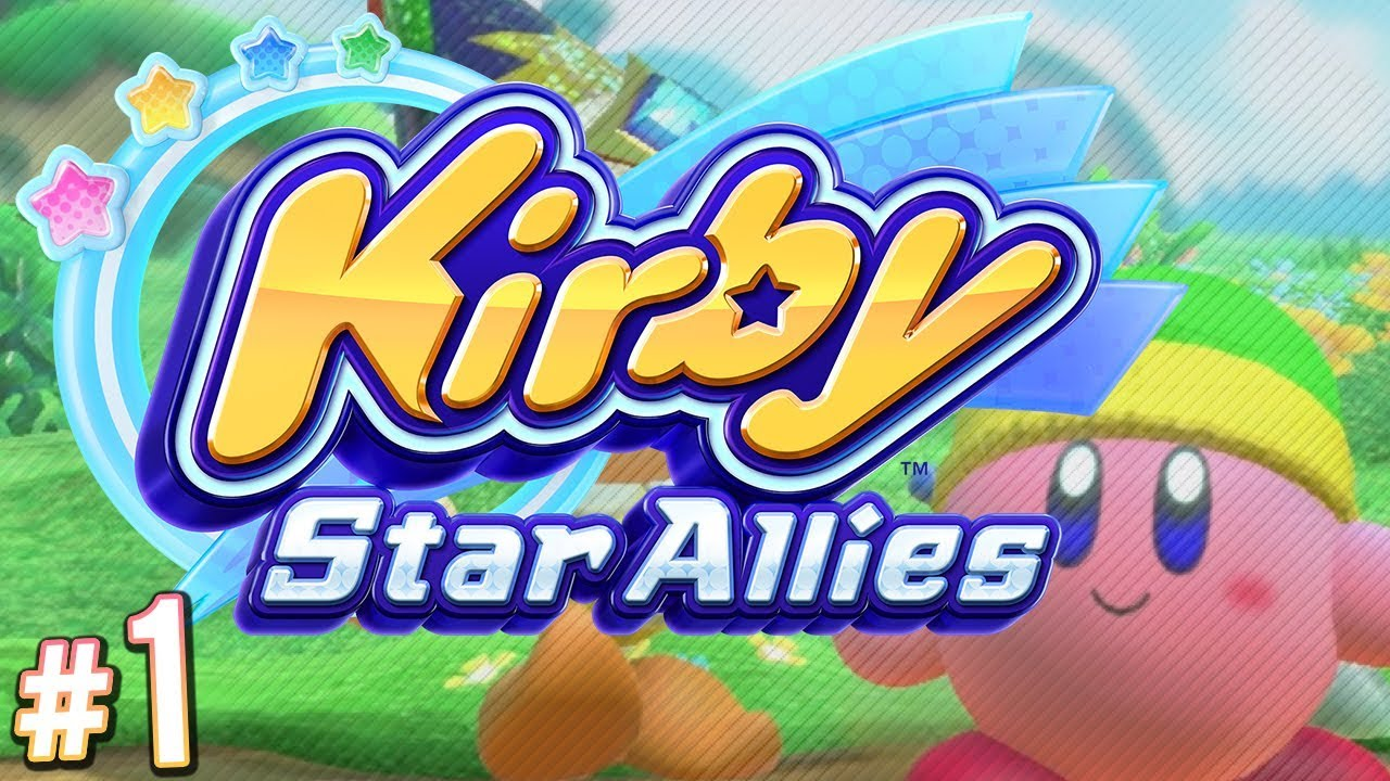 Kirby Star Allies   Finally, Kirby In HIGH DEFINITION! | PART 1