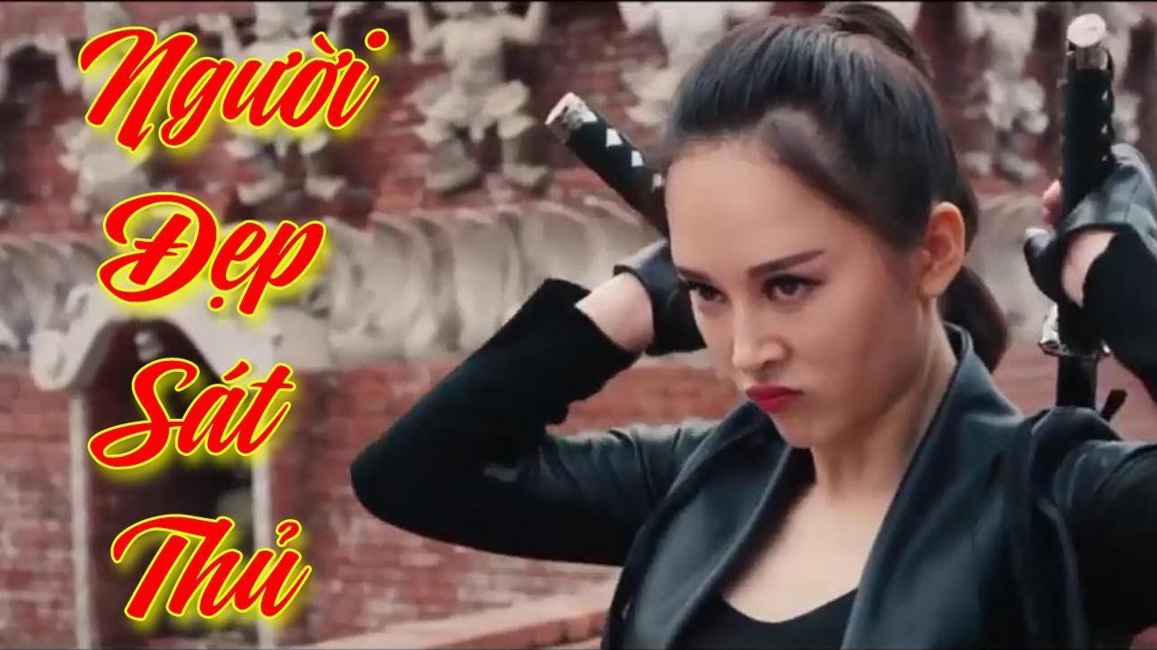 Phim Hành Động 2020: NGƯỜI ĐẸP SÁT THỦ (Thuyết Minh)