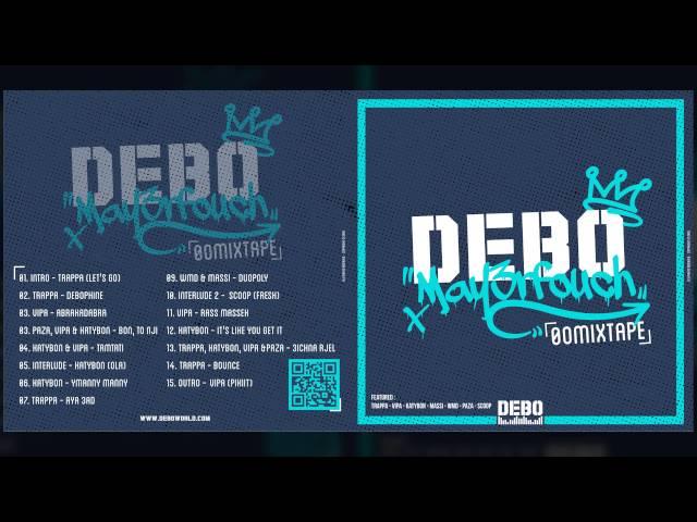 DEBO Maya3rfouch [00 Mixtape]
