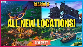 ALL NEW LOCATIONS IN FORTNITE SEASON 8! & GIVEAWAY (Fortnite Battle Royale)