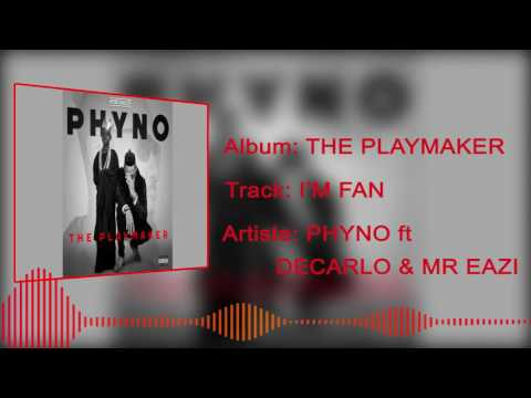 Phyno - I'm A Fan [Official Audio] ft. Decarlo, Mr Eazi