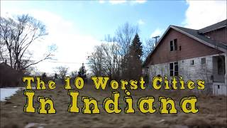 Video The 10 Worst Cities in Indiana Explained download MP3, 3GP, MP4, WEBM, AVI, FLV Oktober 2018