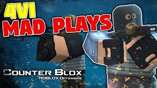 4V1 Mad Plays! | Roblox - Counter Blox