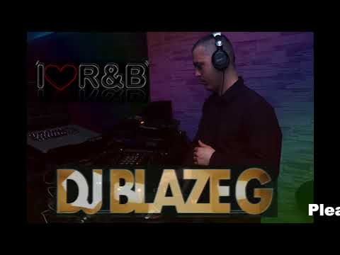 HOT R&B Mixtape Let's Start The Party - Dj Blaze G