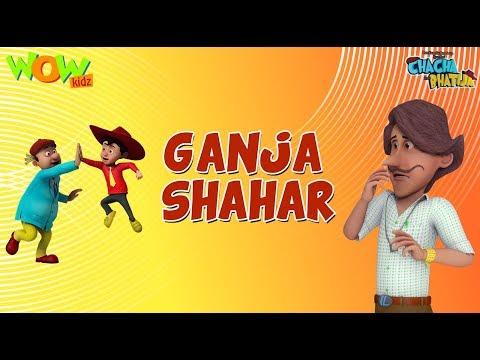 Ganja Shahar - Chacha Bhatija- 3D Animation Cartoon for Kids - As seen on Hungama TV