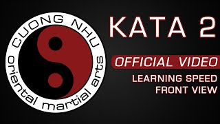 Cuong Nhu Kata 2 - Official Kata - Learning Speed - Front View