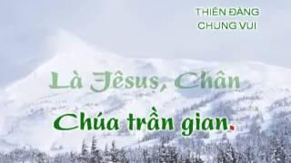 Thánh Ca - Thiên Đàng Chung Vui