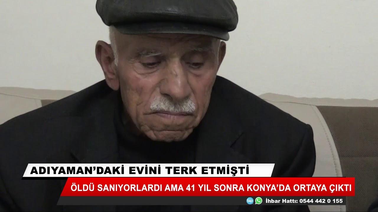Öldü sandılar, 41 yıl sonra Konya'da ortaya çıktı