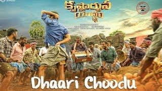 Dhaari Choodu Full Song With Lyrics Krishnarjuna Yuddham songs  By Dhanush Goud