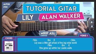 Tutorial Gitar (LILY - ALAN WALKER) VERSI ASLI LENGKAP!