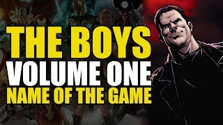 The Boys Vol 1: The Name of The Game | Comics Explained