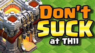 How To Not Suck at TH11 | Clash of Clans Attack Guide