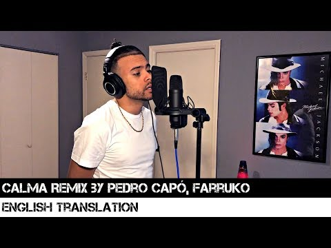 Calma Remix By Pedro Capó, Farruko (ENGLISH TRANSLATION)