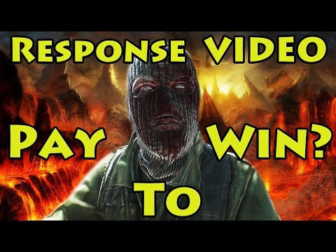 "Response Video - Worth a Buy ""Pay to Win"" Video"