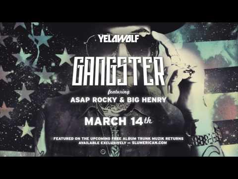 "YelaWolf - ""Gangster"" Feat. A$AP Rocky & Big Henry"