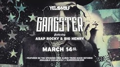 "YelaWolf - ""Gangster"" Feat. A$AP Rocky & Big Henry"