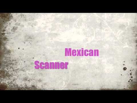 Mexican Scanner Ringtone