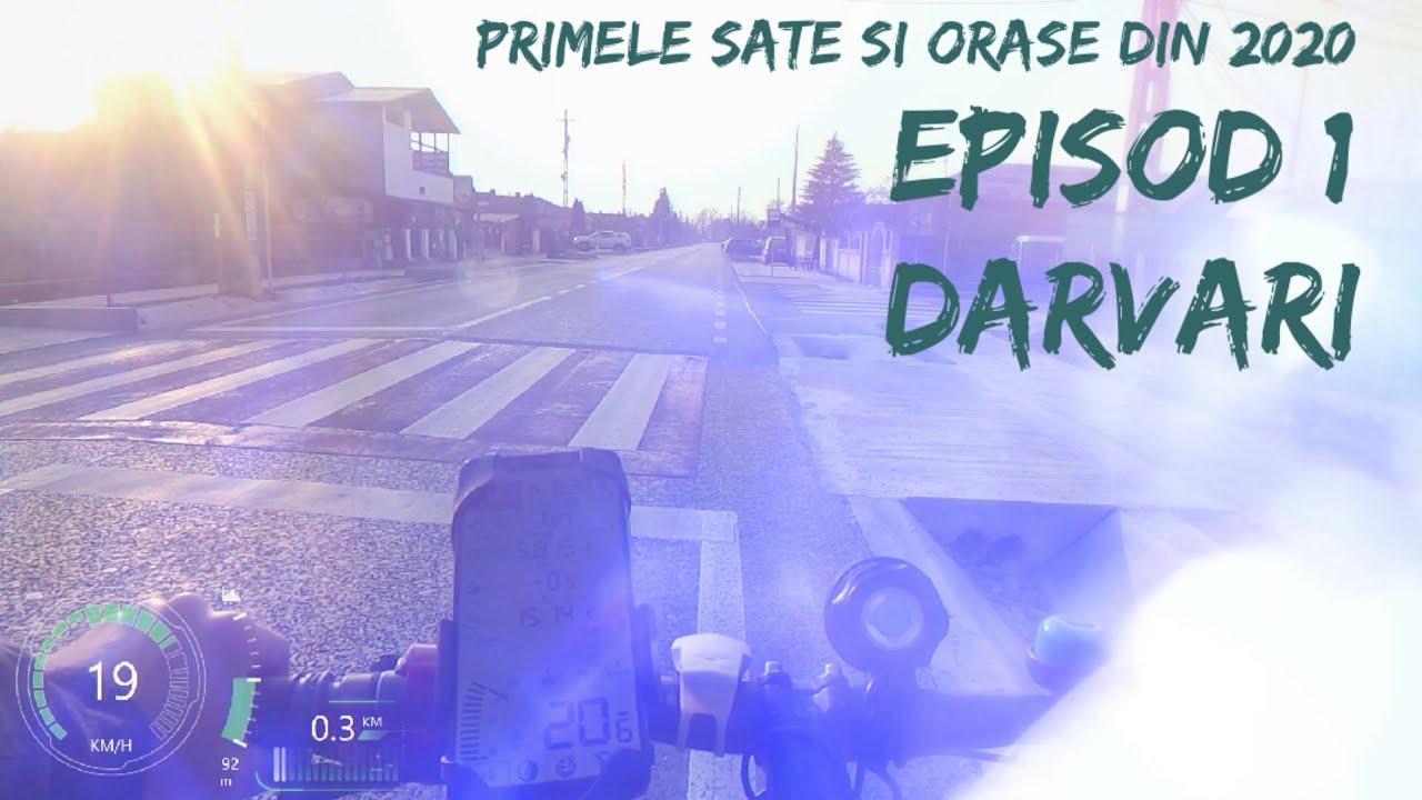 Download (Dârvari) Episod 1 / Primele Orase si Sate din 2020