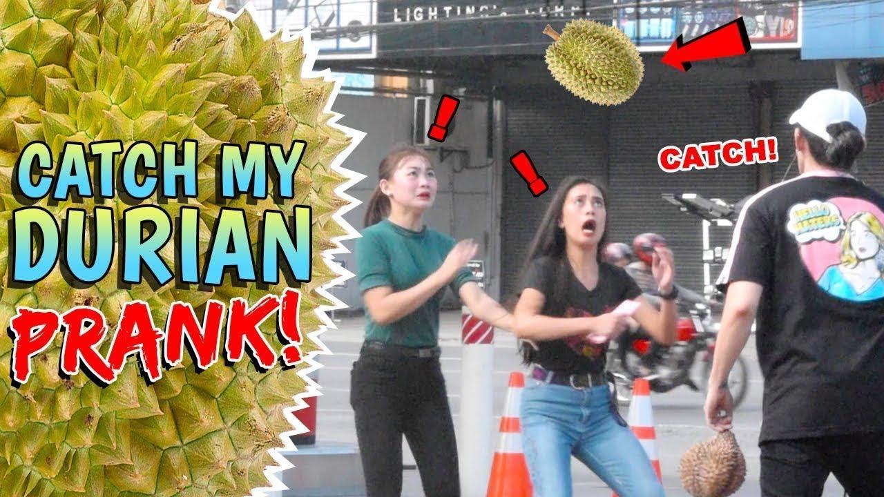 Catch My Durian Prank