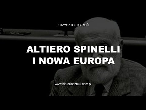 ALTIERO SPINELLI I NOWA EUROPA