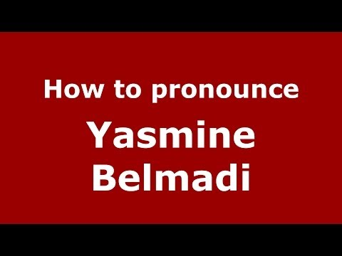 How to pronounce Yasmine Belmadi (French/France) - PronounceNames.com