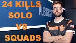 24 KILLS  SOLO vs SQUADS [Full Game]