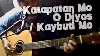 Katapatan Mo O Diyos / Kaybuti Mo COVER + Lyrics & Chords