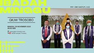 Ibadah Minggu 29 November 2020 | GKJW Trosobo